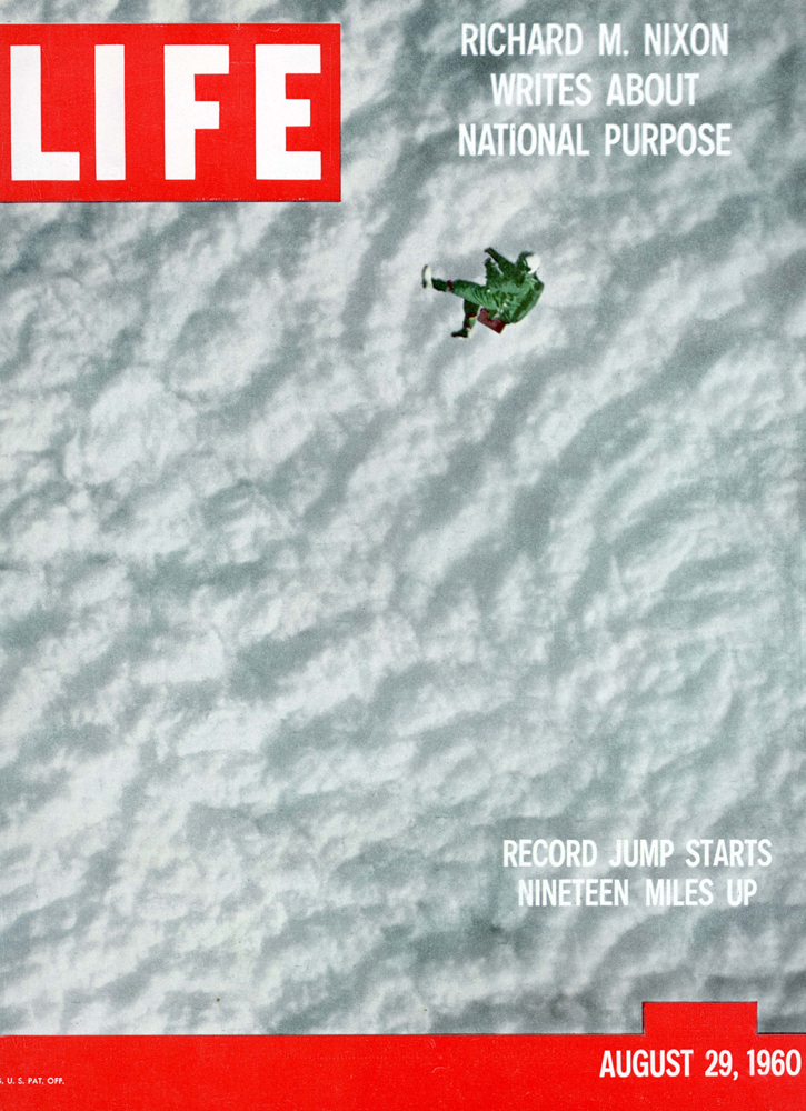 On August 16, 1960, 32-year-old U.S. Air Force Captain Joe Kittinger flew in a helium-balloon gondola to 102,800 feet (roughly 19 miles) above the Earth ... and jumped. His adventure was chronicled in the pages -- and, famously on the cover -- of LIFE.